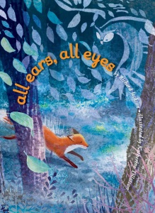 Review of All Ears, All Eyes