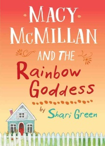 Review of Macy McMillan and the Rainbow Goddess