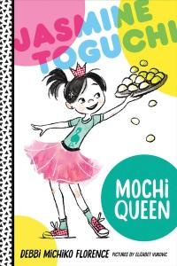 Review of Jasmine Toguchi: Mochi Queen