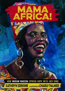 Review of Mama Africa!: How Miriam Makeba Spread Hope with Her Song