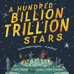 A Hundred Billion Trillion Stars: Author Seth Fishman's and Illustrator Isabel Greenberg's 2018 BGHB Nonfiction Honor Speeches