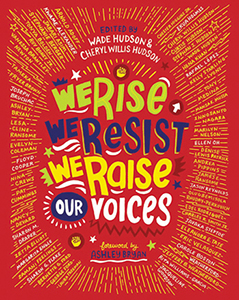 Review of We Rise, We Resist, We Raise Our Voices