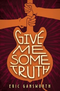Review of Give Me Some Truth