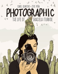 Review of Photographic: The Life of Graciela Iturbide