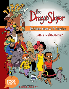 Review of The Dragon Slayer: Folktales from Latin America