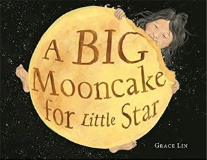 Review of A Big Mooncake for Little Star