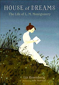 Review of House of Dreams: The Life of L. M. Montgomery