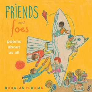 Review of Friends and Foes: Poems About Us All