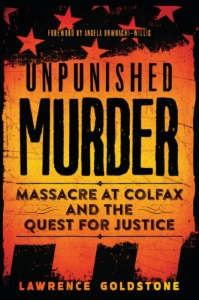 Review of Unpunished Murder: Massacre at Colfax and the Quest for Justice
