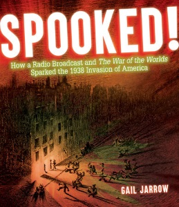 Review of Spooked!: How a Radio Broadcast and The War of the Worlds Sparked the 1938 Invasion of America