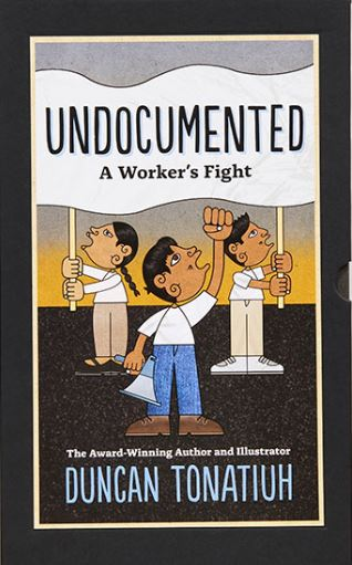Review of Undocumented: A Worker's Fight