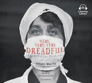 Review of Very, Very, Very Dreadful: The Influenza Pandemic of 1918 audiobook