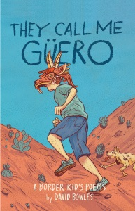 Review of They Call Me Güero: A Border Kid's Poems