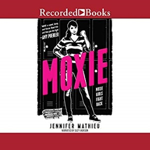 Review of Moxie audiobook