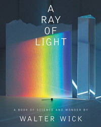 Review of A Ray of Light: A Book of Science and Wonder