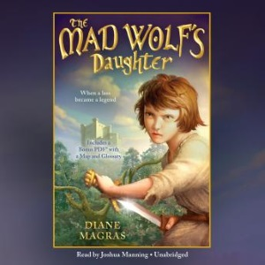 Review of The Mad Wolf's Daughter audiobook