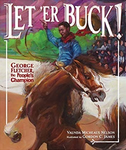 Review of Let 'Er Buck!: George Fletcher, the People's Champion