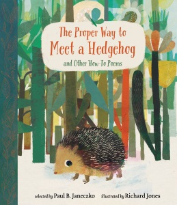 Review of The Proper Way to Meet a Hedgehog: And Other How-To Poems