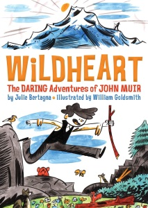 Review of Wildheart: The Daring Adventures of John Muir