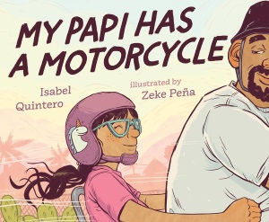 Review of My Papi Has a Motorcycle