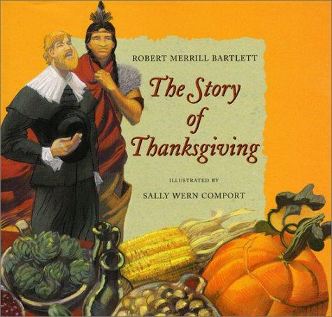 The Story of Thanksgiving