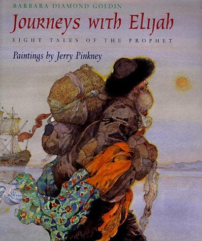 Journeys with Elijah