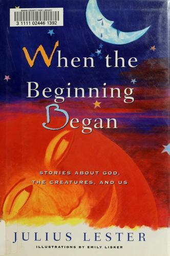 When the Beginning Began