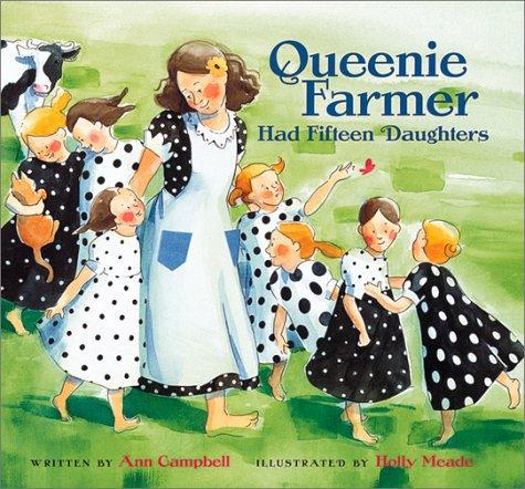 Queenie Farmer Had Fifteen Daughters
