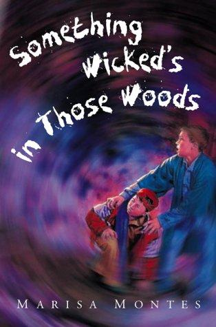 Something Wicked's in Those Woods