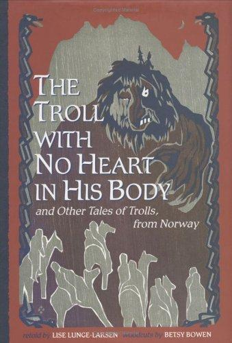 The Troll with No Heart in His Body
