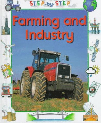 Farming and Industry