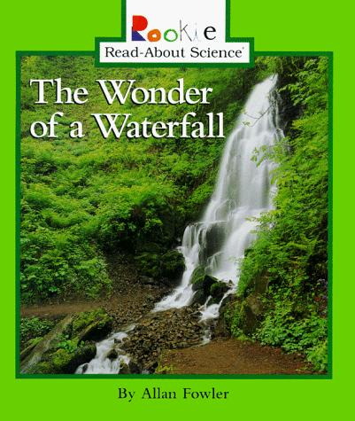 The Wonder of a Waterfall