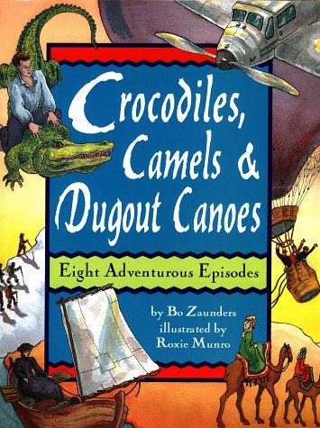 Crocodiles, Camels and Dugout Canoes