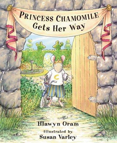 Princess Chamomile Gets Her Way