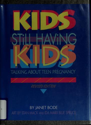 Kids Still Having Kids