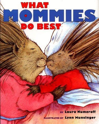 What Mommies Do Best / What Daddies Do Best