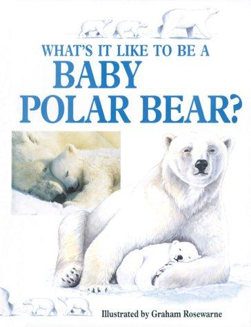 What's It Like to Be a Baby Polar Bear?