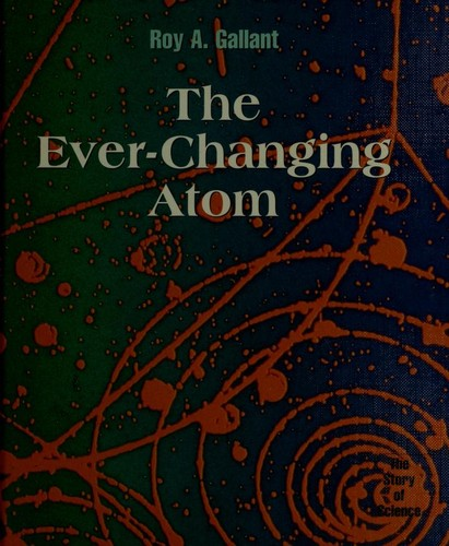 The Ever-Changing Atom