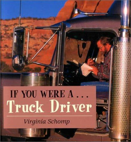 If You Were a Truck Driver