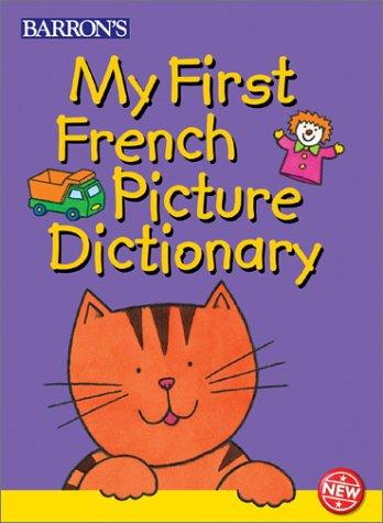 My First French Picture Dictionary