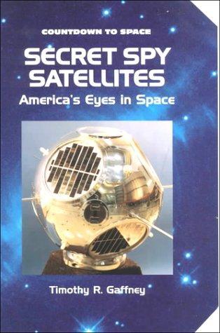 Secret Spy Satellites