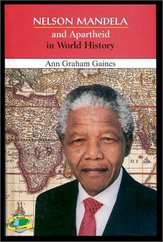 Nelson Mandela and Apartheid in World History
