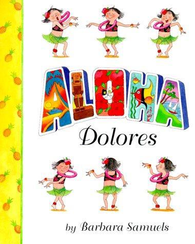 Aloha, Dolores