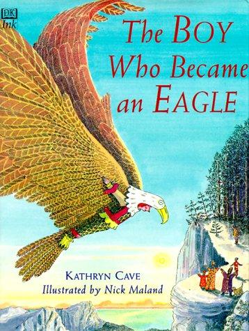 The Boy Who Became an Eagle