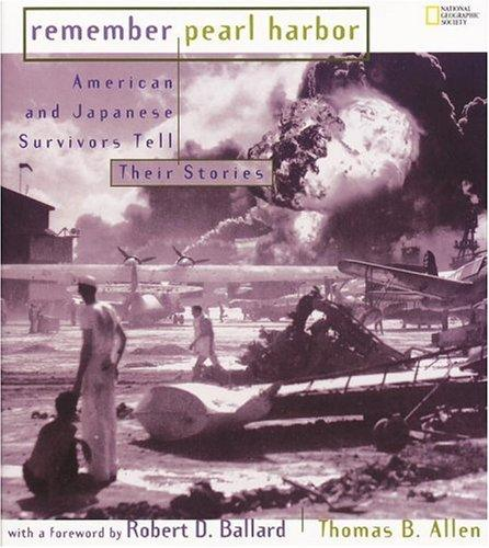 Remember Pearl Harbor