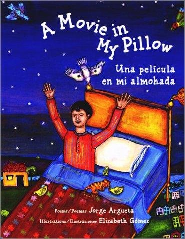 A Movie in My Pillow / Una película en mi almohada