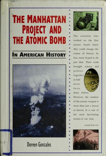 The Manhattan Project and the Atomic Bomb