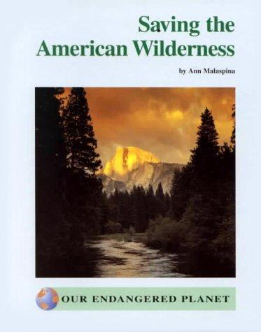 Saving the American Wilderness