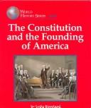 The Constitution and the Founding of America