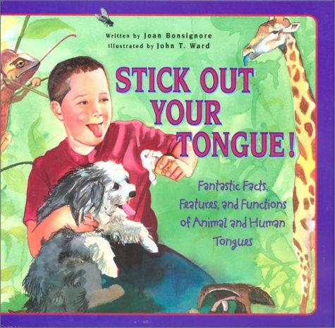 Stick Out Your Tongue!